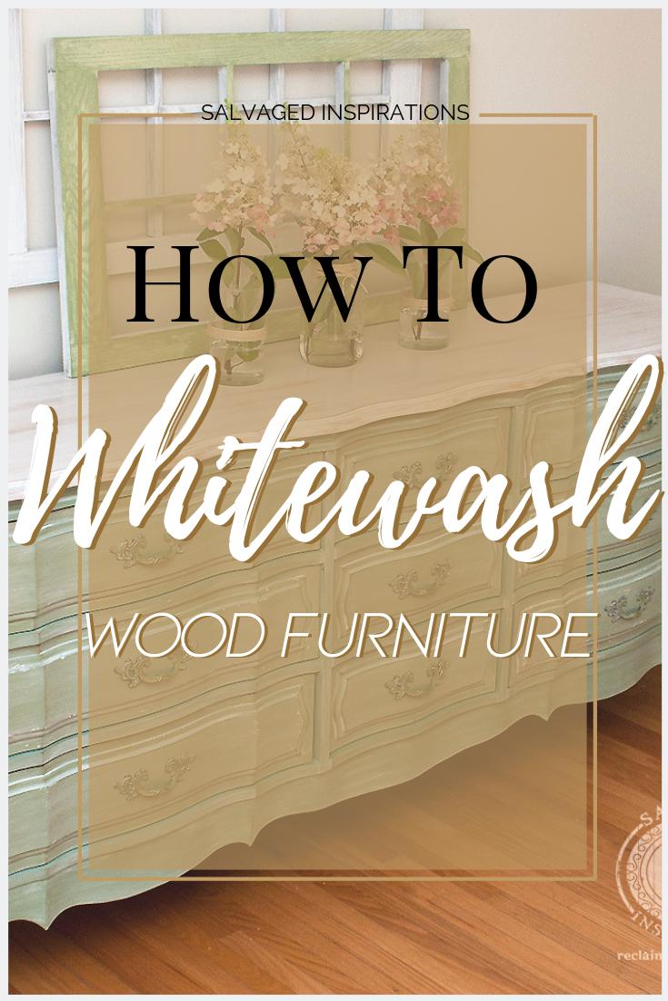 How To Whitewash Wood Furniture  How to White Wash Wood Furniture   Let those Natural Wood Grain Show Through   Salvaged Inspiration #Furniture #Whitewash #Wood