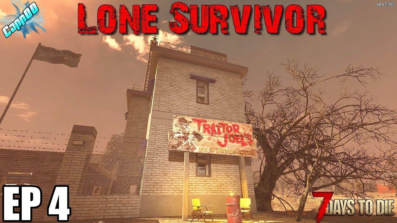 7 Days To Die Lone Survivor Ep4 Alpha 18 7 Days To Die Survivor