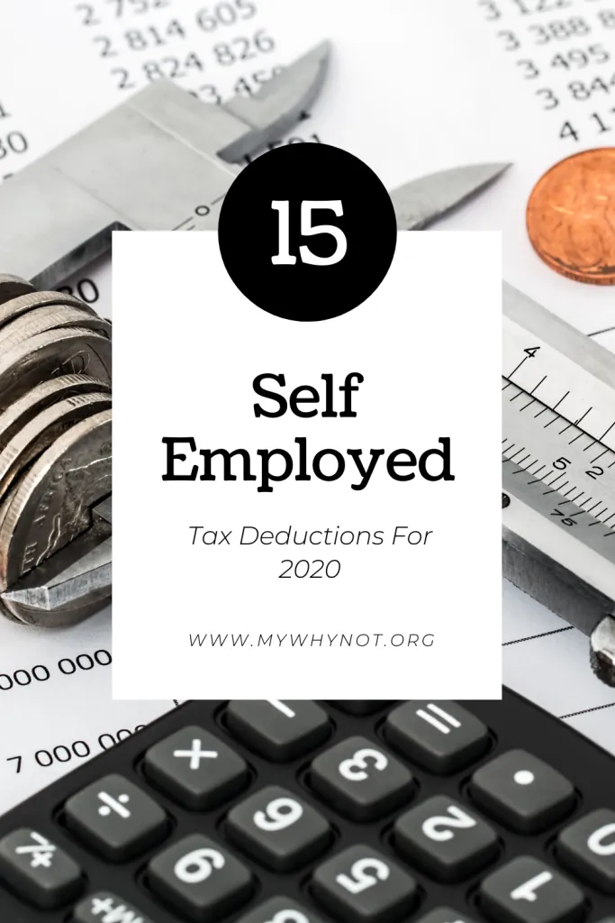 15 Self Employed Tax Deductions For 2020 In 2020 Tax Deductions