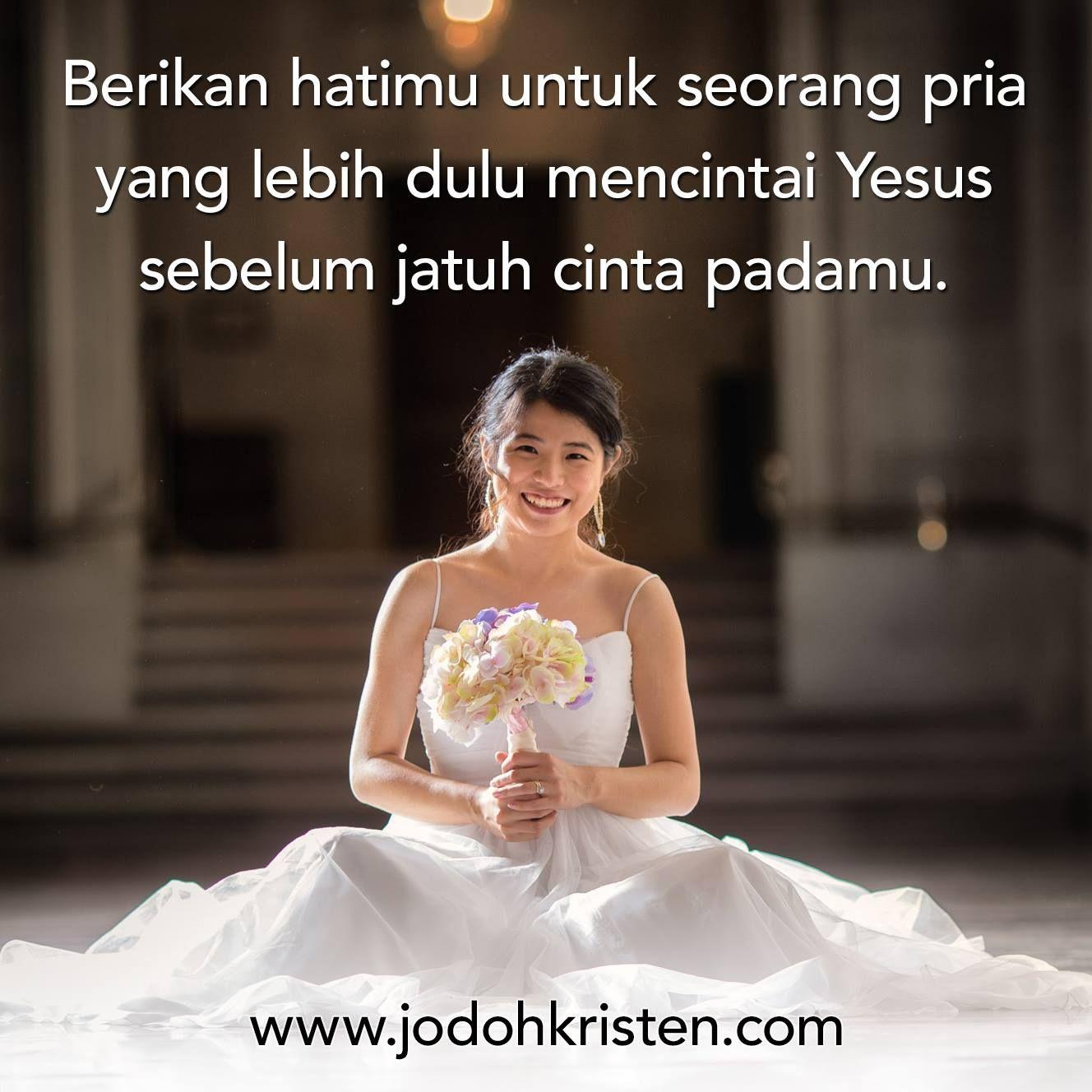 Cinta Jodohkristen Pasanganhidup Pasangansepadan Pernikahankristen Quotekristen Pernikahan Kristen Kencan Kristen