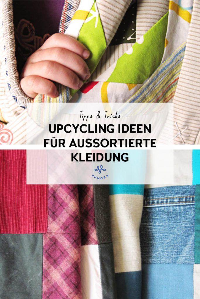 Upcycling-Ideen für aussortierte Kleidung | Upcycling ...