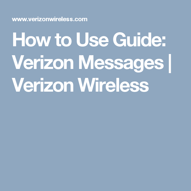 How to Use Guide: Verizon Messages | Verizon Wireless