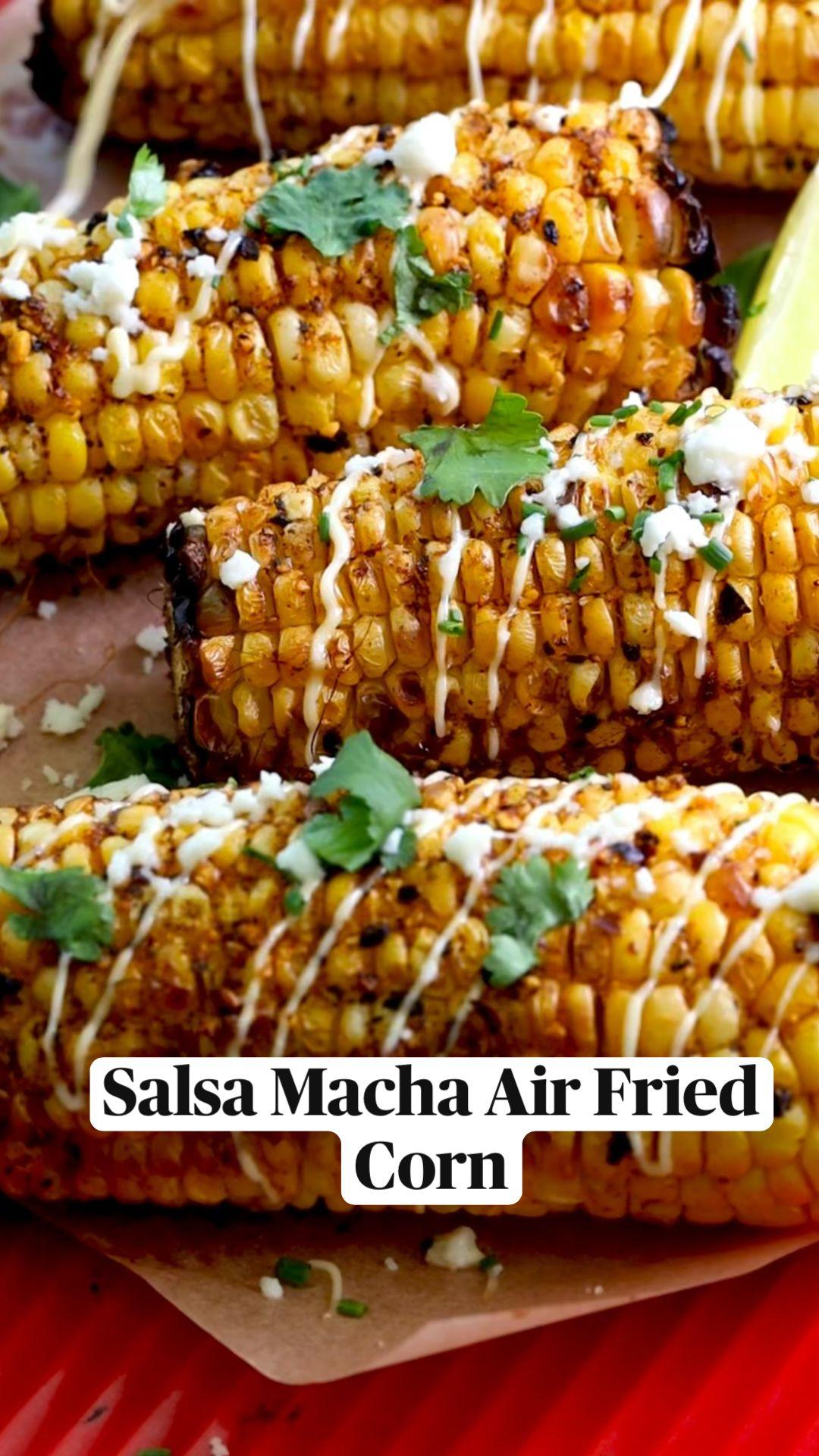 Salsa Macha Air Fried Corn