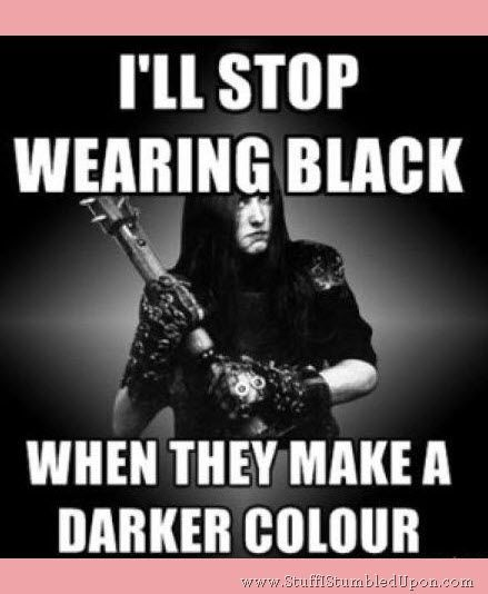 Black Metal Memes 3 With Images Metal Quote Musician Humor