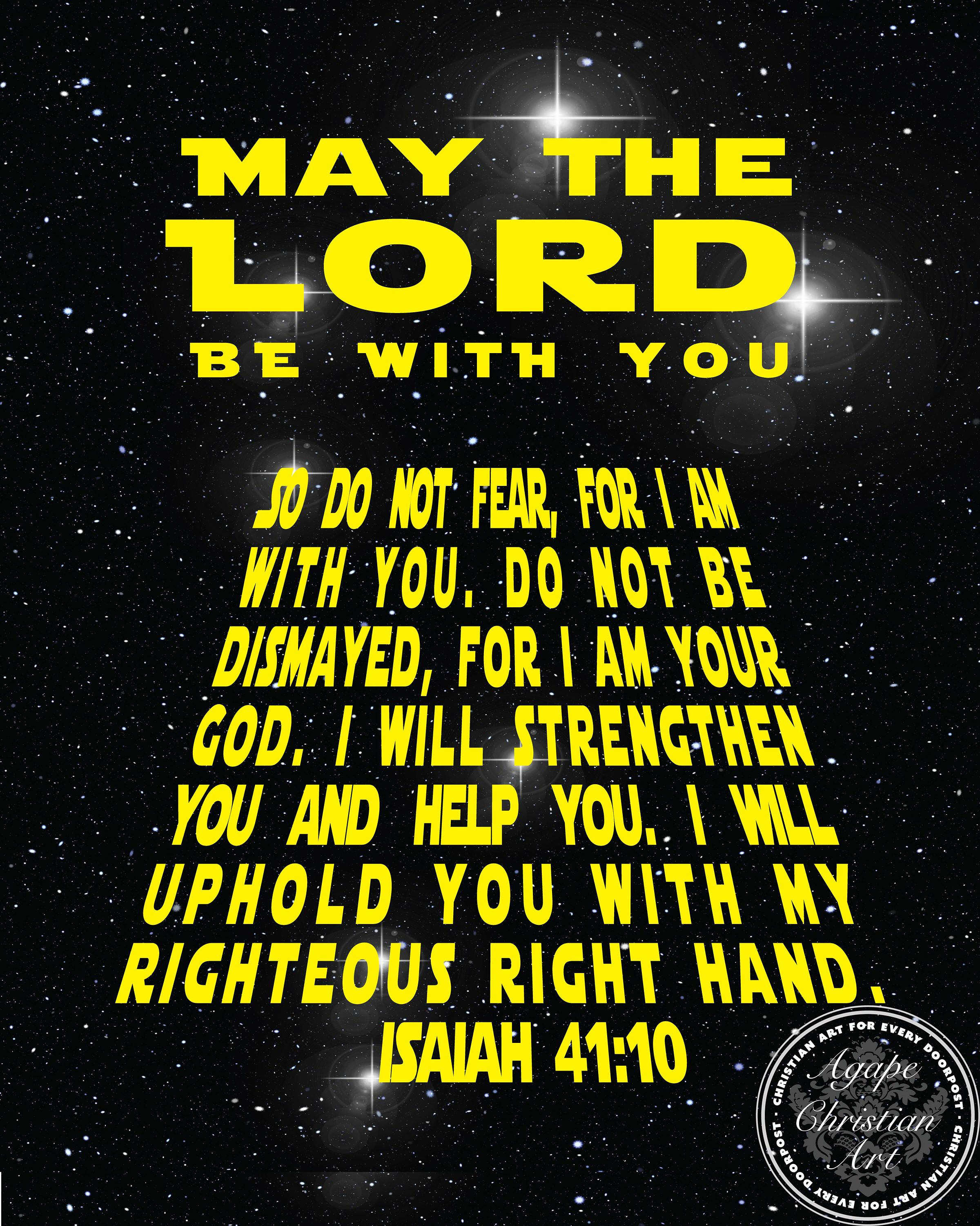 The Lord Be With You | Isaiah 41:10 | Bible Verses | Christian Wall ...