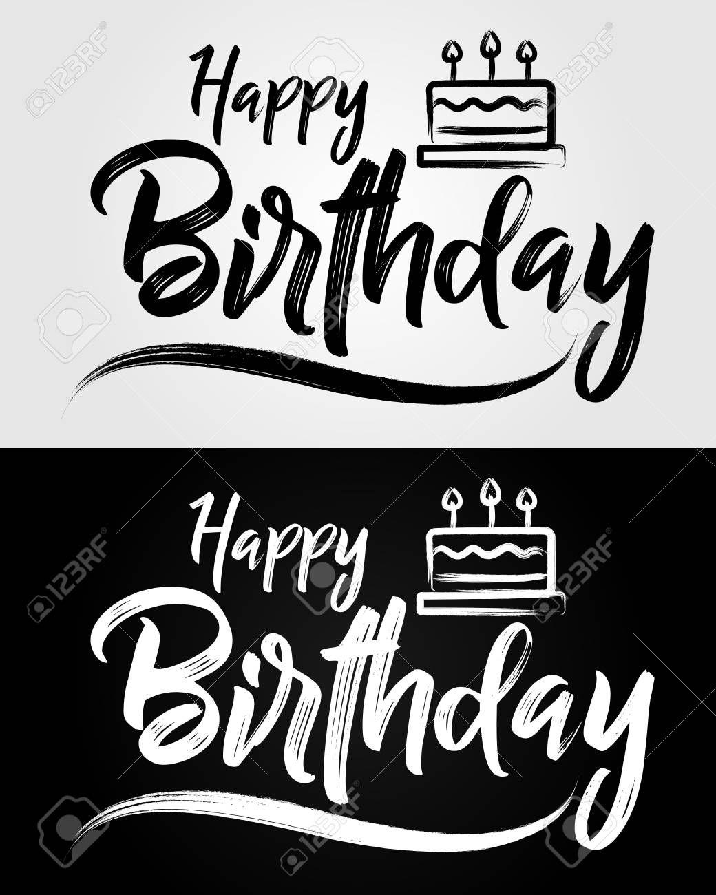 Happy Birthday Grunge Brush Typography Handwritten Vector Illustration Brush Happy Birthday Calligraphy Happy Birthday Typography Happy Birthday Lettering