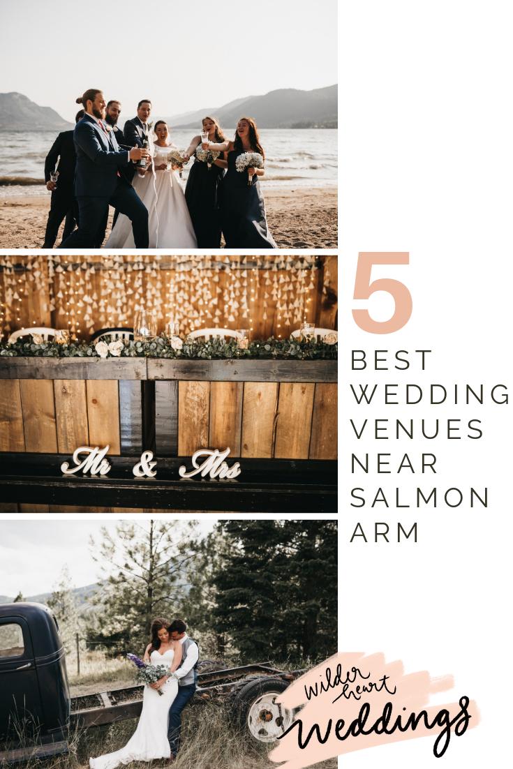 The Best Wedding Venues In Salmon Arm Best Wedding Venues Wedding Venues Salmon Arm