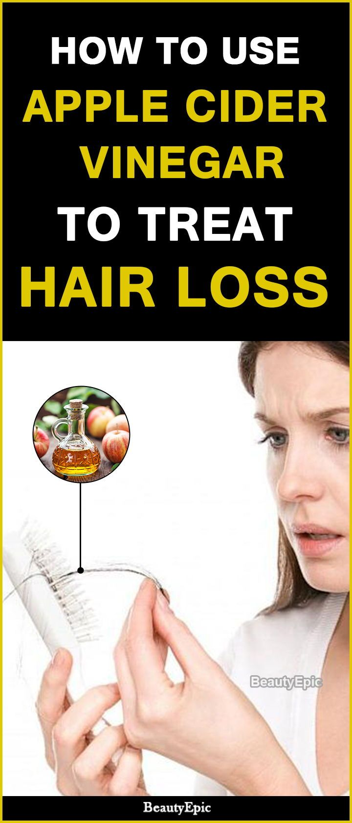 How To Use Apple Cider Vinegar To Treat Hair Loss Treat