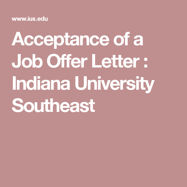Acceptance Of A Job Offer Letter  Indiana University Southeast