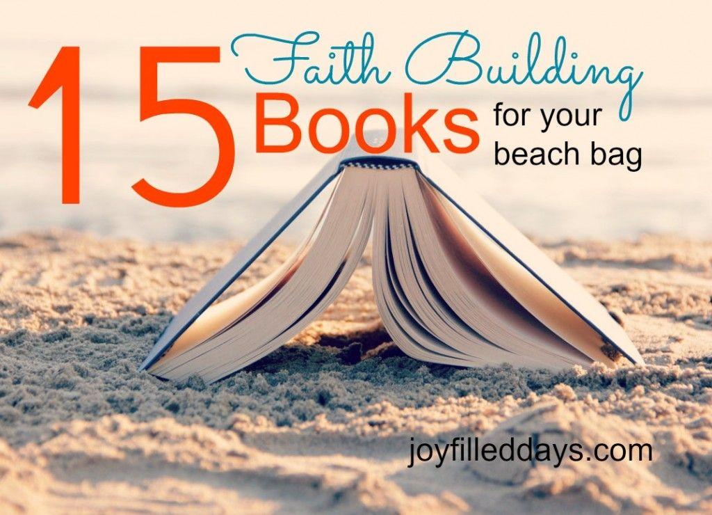 15 Faith-Building Books For Your Beach Bag
