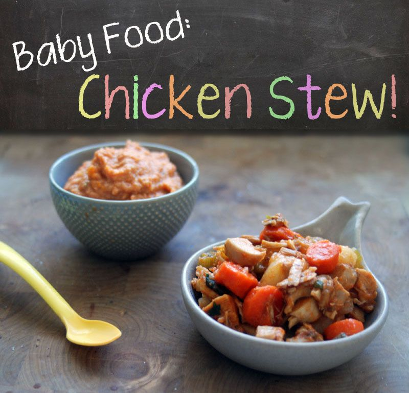 Baby Food Recipe Chicken Stew Baby Foods And Snack Recipes