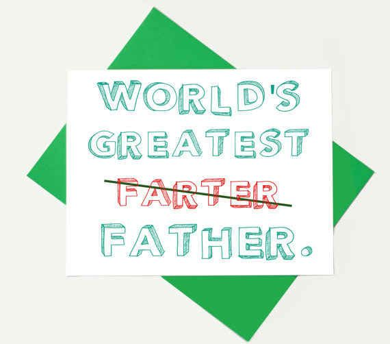 Father 19 Funniest Fathers Day Cards Give A Little Gift