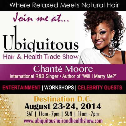 "2014 Ubiquitous Hair and Health Trade Show ""Join Me"" Instagram ad for our Featured Celebrity Ambassador, Chante Moore; International R&B Singer, and Author of ""Will I Marry Me""."