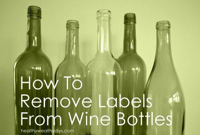 comment retirer les tiquettes de bouteilles de vin astuce nettoyage pinterest bouteille. Black Bedroom Furniture Sets. Home Design Ideas