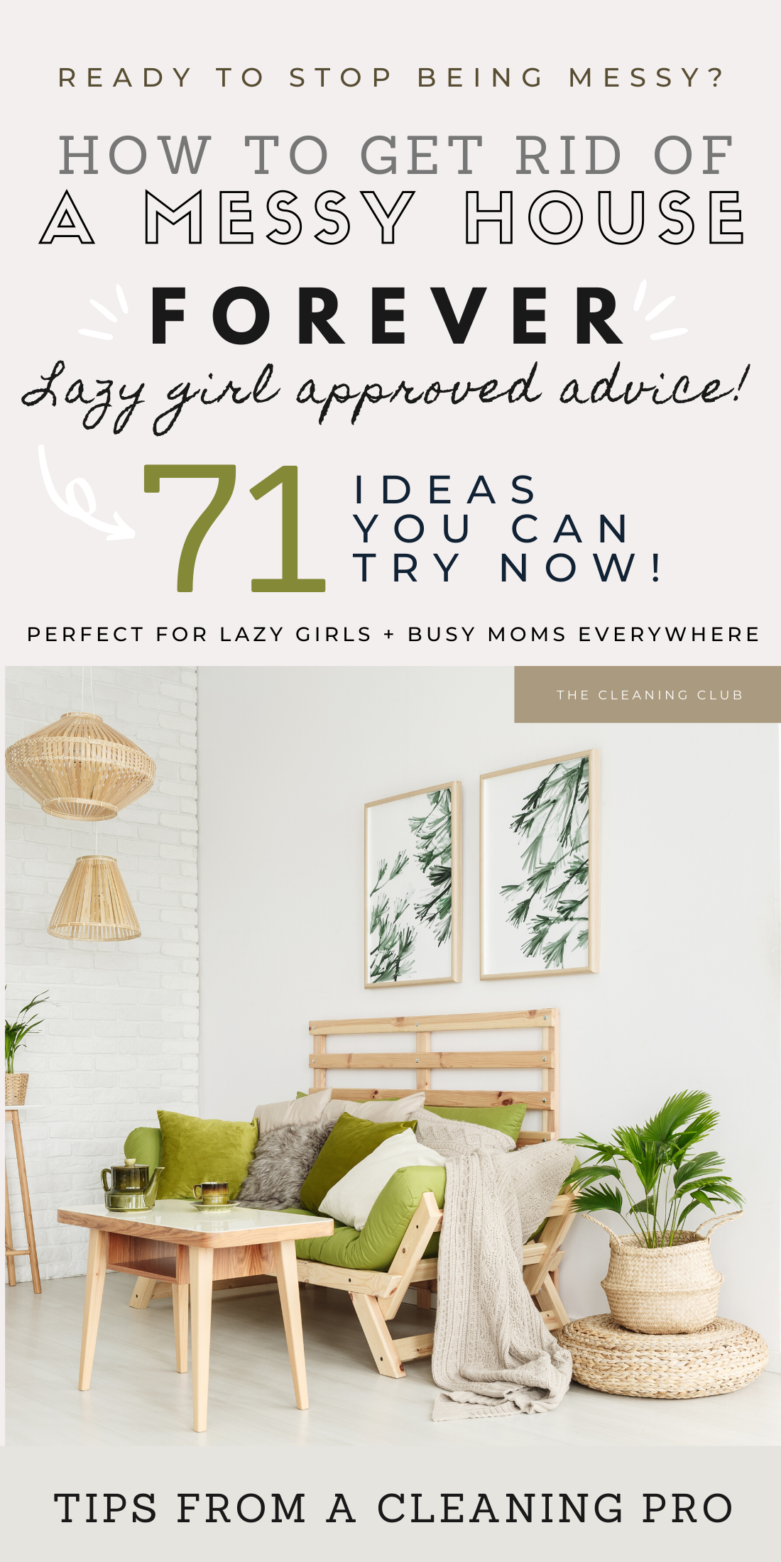 The Tips You Need To Get Rid Of Your Messy House In 2020 Messy House Clean House Cleaning Painted Walls