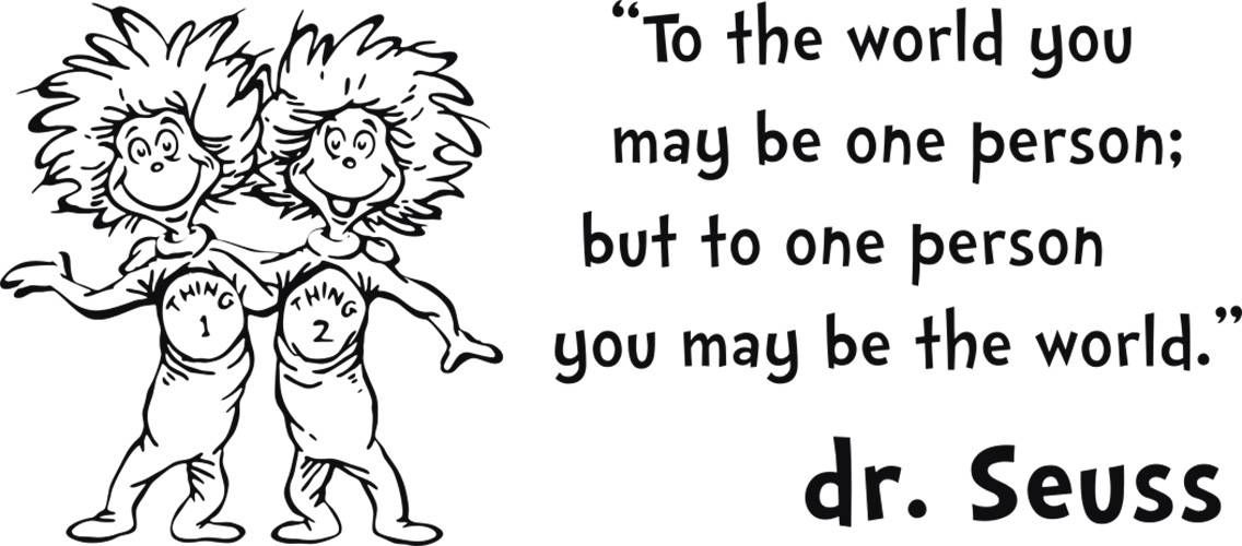 Dr Seuss Thing 1 2 Inspirational Quote Decal Wall Sticker
