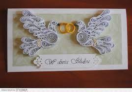 Znalezione obrazy dla zapytania quilling kartka na ślub