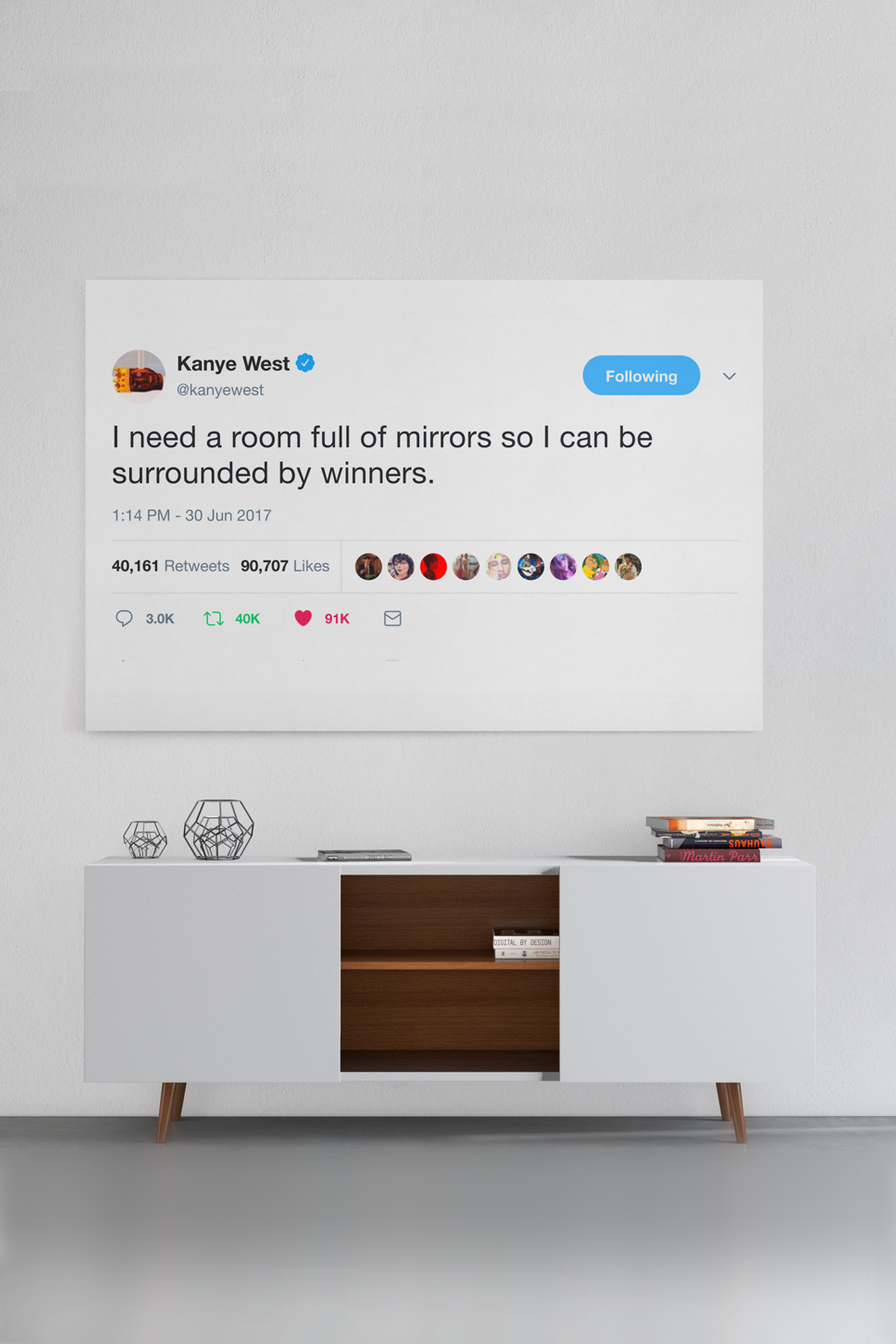 Best Kanye Quote Framed For You I Need A Room Full Of Mirrors So I Can Be Surrounded By Winners Best Kanye Quotes Kanye West Quotes Kanye Tweets
