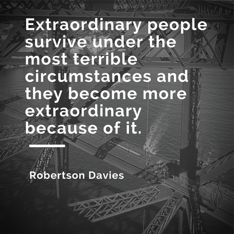 Extraordinary People By Robert Davies Survival Quotes Strong Simple Survival Quotes