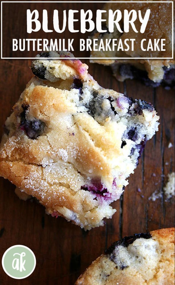 Buttermilk Blueberry Breakfast Cake Alexandra S Kitchen Recipe In 2020 Breakfast Cake Blueberry Breakfast Cake Blueberry Recipes