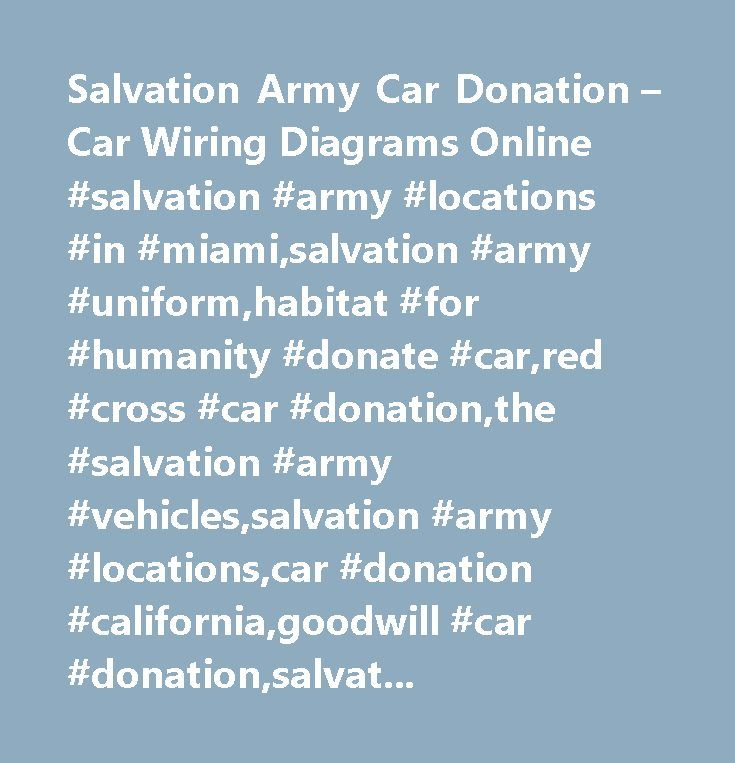 Salvation Army Car Donation Car Wiring Diagrams Online Salvation