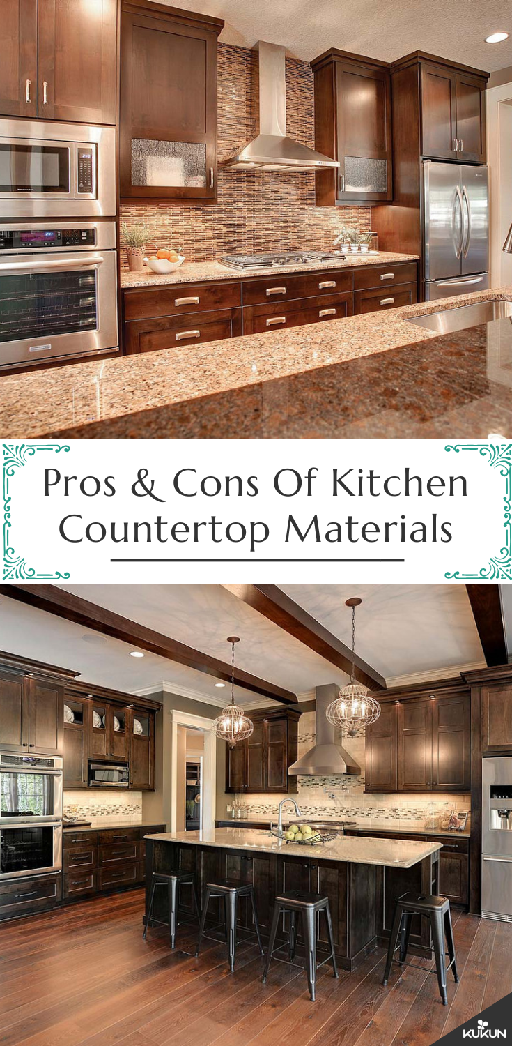 Can T Figure Out Which Type Of Countertop Would Work Best For Your New Kitchen We Ve Listed The Pros And Cons All Materials Take A Look