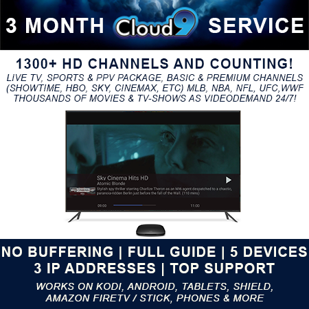 Cloud9TV is the Nr.1 IPTV Provider and offers over 1300 HD