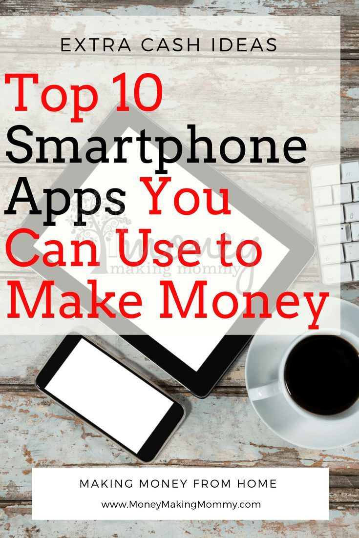 Best Money Making Apps for your Smartphone [List of Top 10] | Earn ...