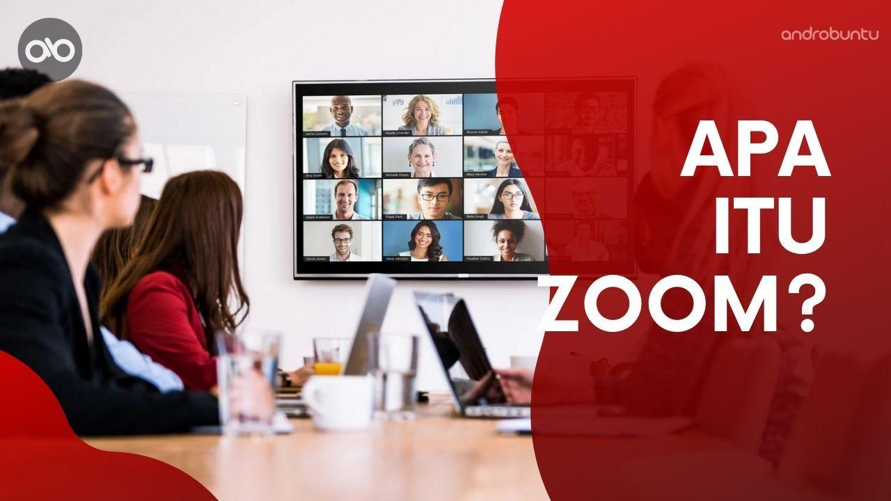 Pengertian Zoom Meeting Dan Cara Menggunakannya Androbuntu Belajar Jarak Jauh Sekolah Belajar