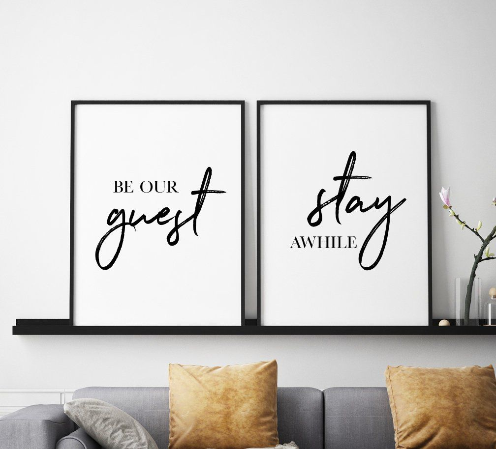 Be Our Guest Stay Awhile Printable Art Set Of 2 Guest Room