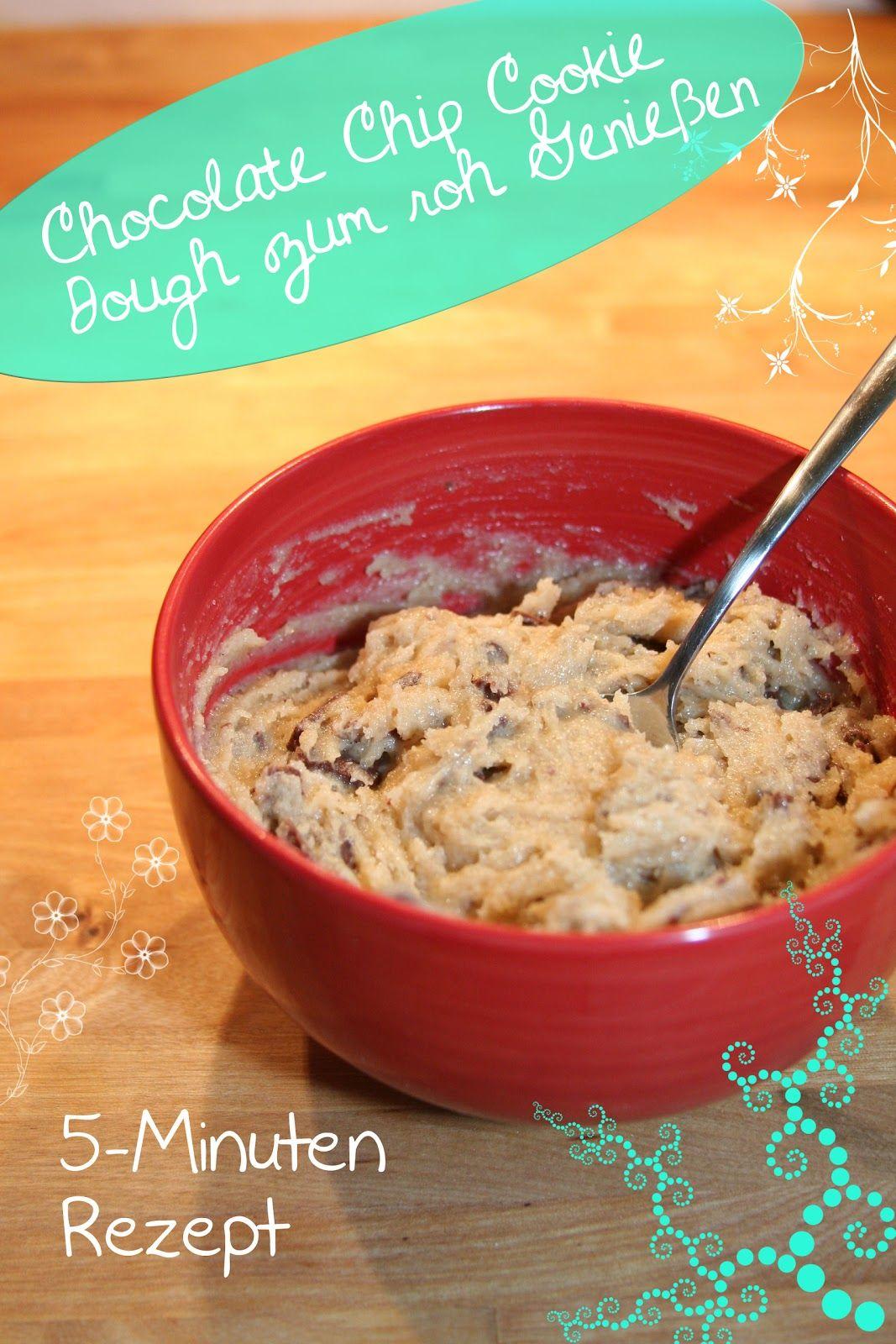 Chocolate Chip Cookie Dough Zum Roh Geniessen Keksteig Cookie Dough Rezept Keksteig Rezept