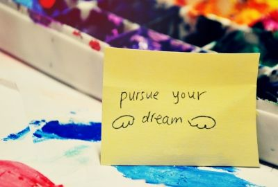 Pursue your dream