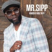 Juke Joint Mr. Sipp