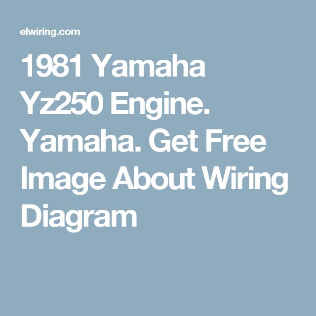 1981 yamaha yz250 engine yamaha get free image about wiring rh pinterest com Yamaha Raider Wiring-Diagram Yamaha Outboard Motor Wiring Diagram