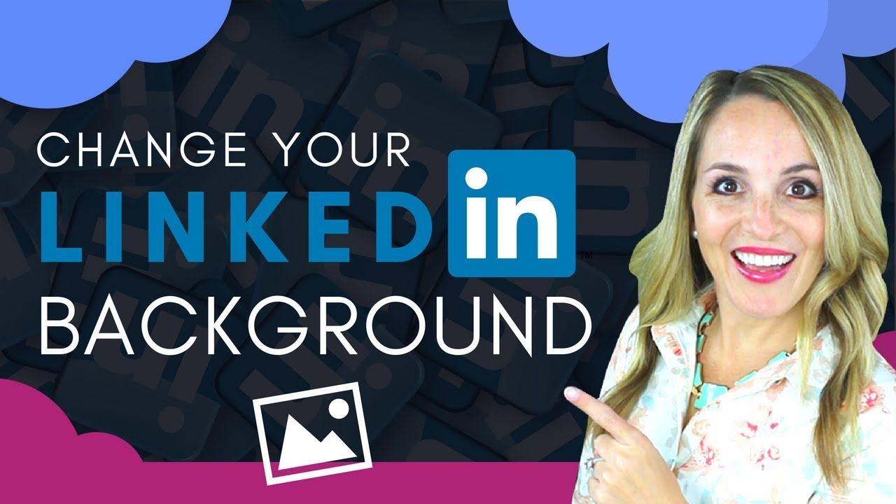 How To Change Your LinkedIn Background Photo LinkedIn