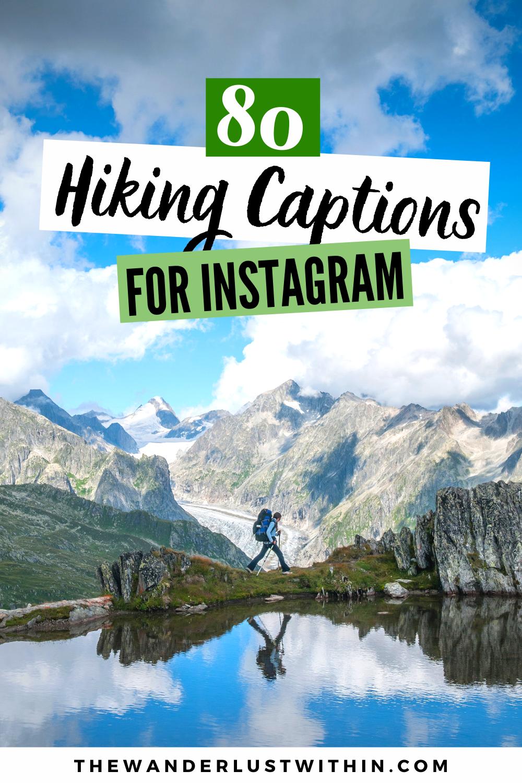 Top 80 Hiking Captions For Instagram Instagram Captions Hiking Quotes Adventure Hiking Quotes Funny