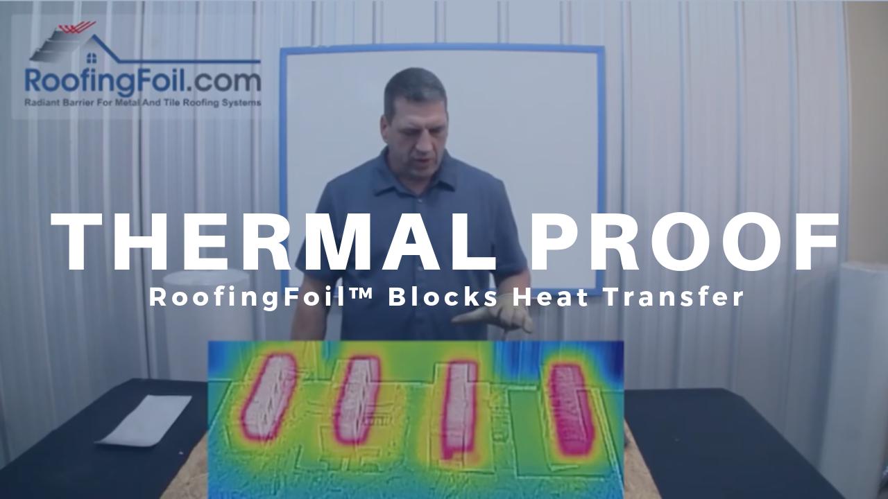 Proof It Blocks The Most Heat Radiant Barrier Radiant Barrier Insulation Underlayment
