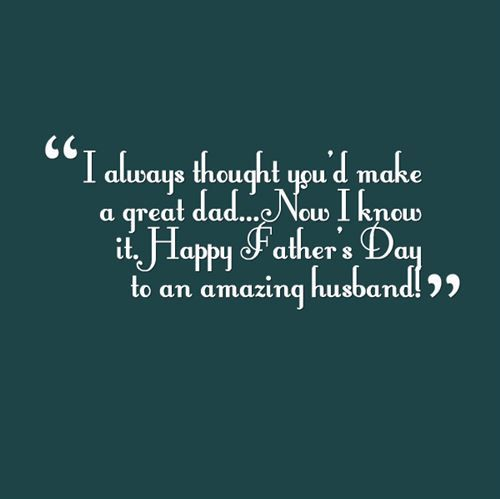 husband fathers day quotes | Happy Father's Day Quote From ...
