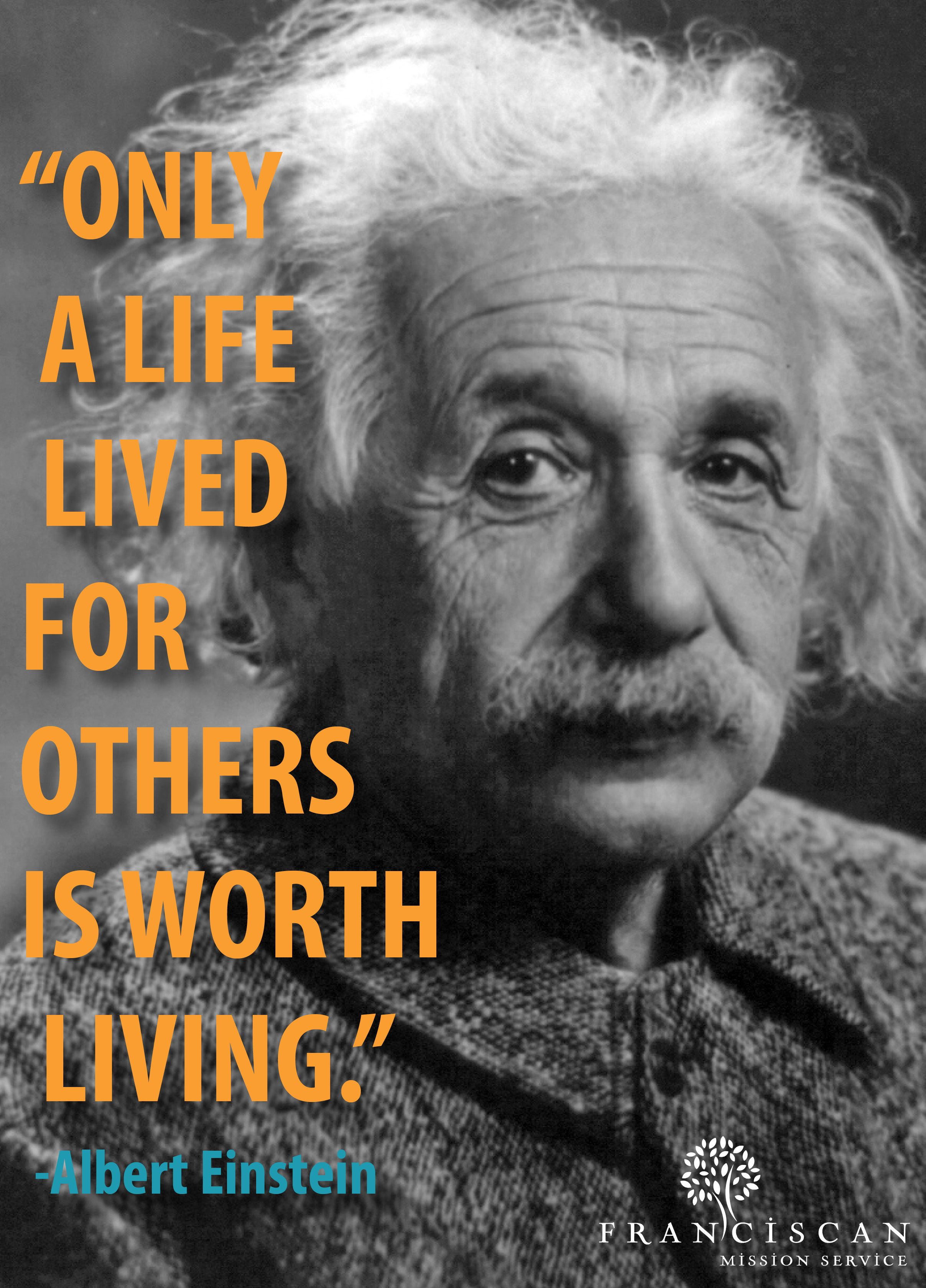Only A Life Lived For Others Is Worth Living Quote Inspiration