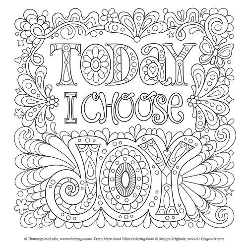 Today I Choose Joy Free Coloring Page By Thaneeya Mcardle With