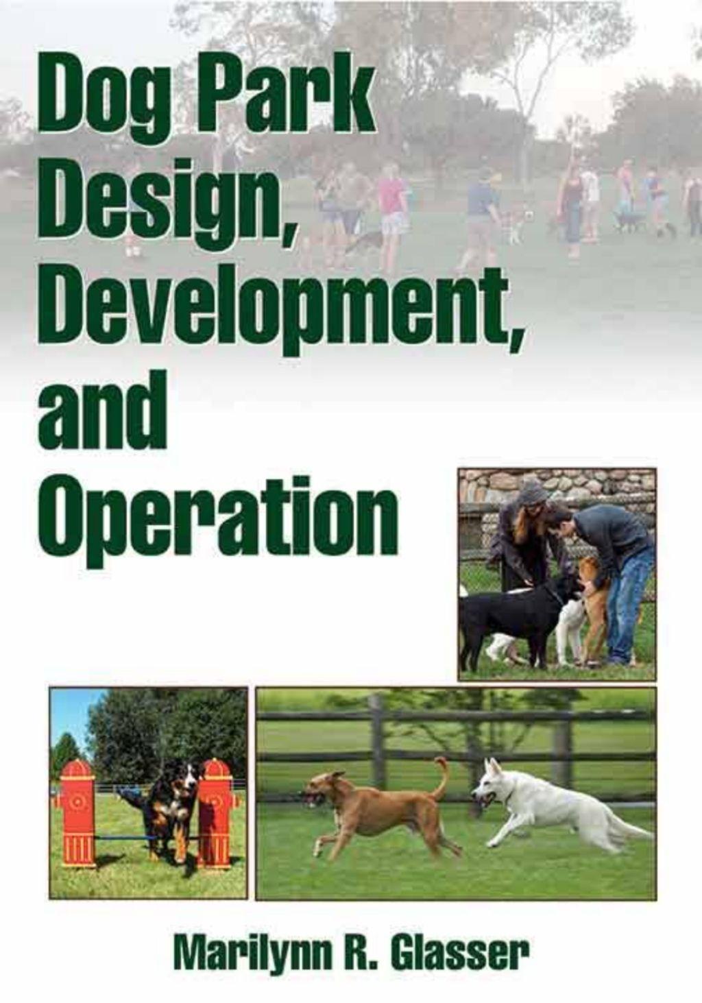 Dog Park Design Development And Operation Ebook Dog Park