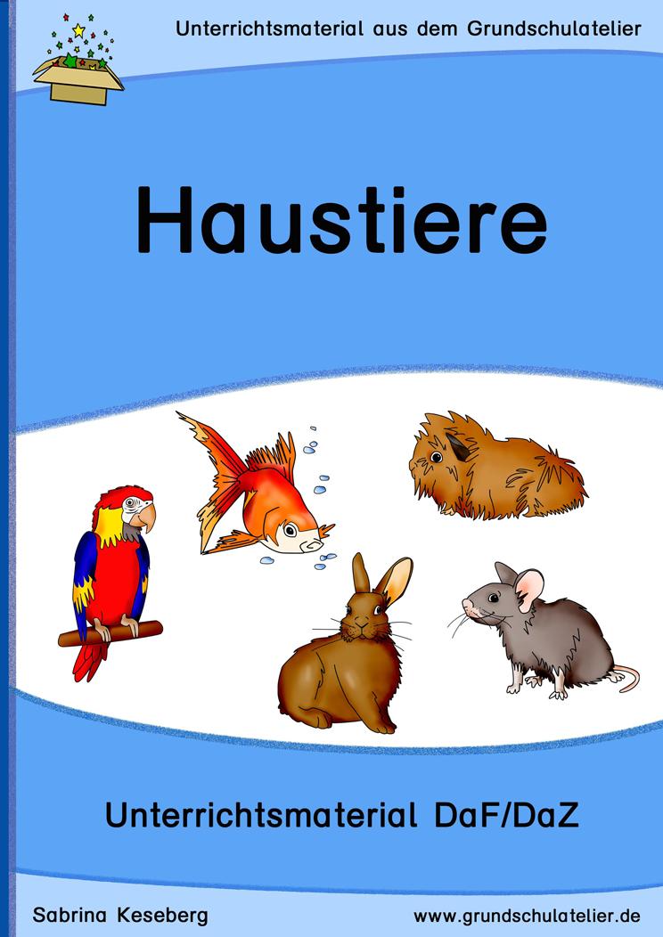 Unterrichtsmaterialien Fur Daf Daz Deutsch Als Fremdsprache Zweitsprache In Der Grundschule Zum Thema Haustiere Bildkarten Unterrichtsmaterial Haustiere Daf