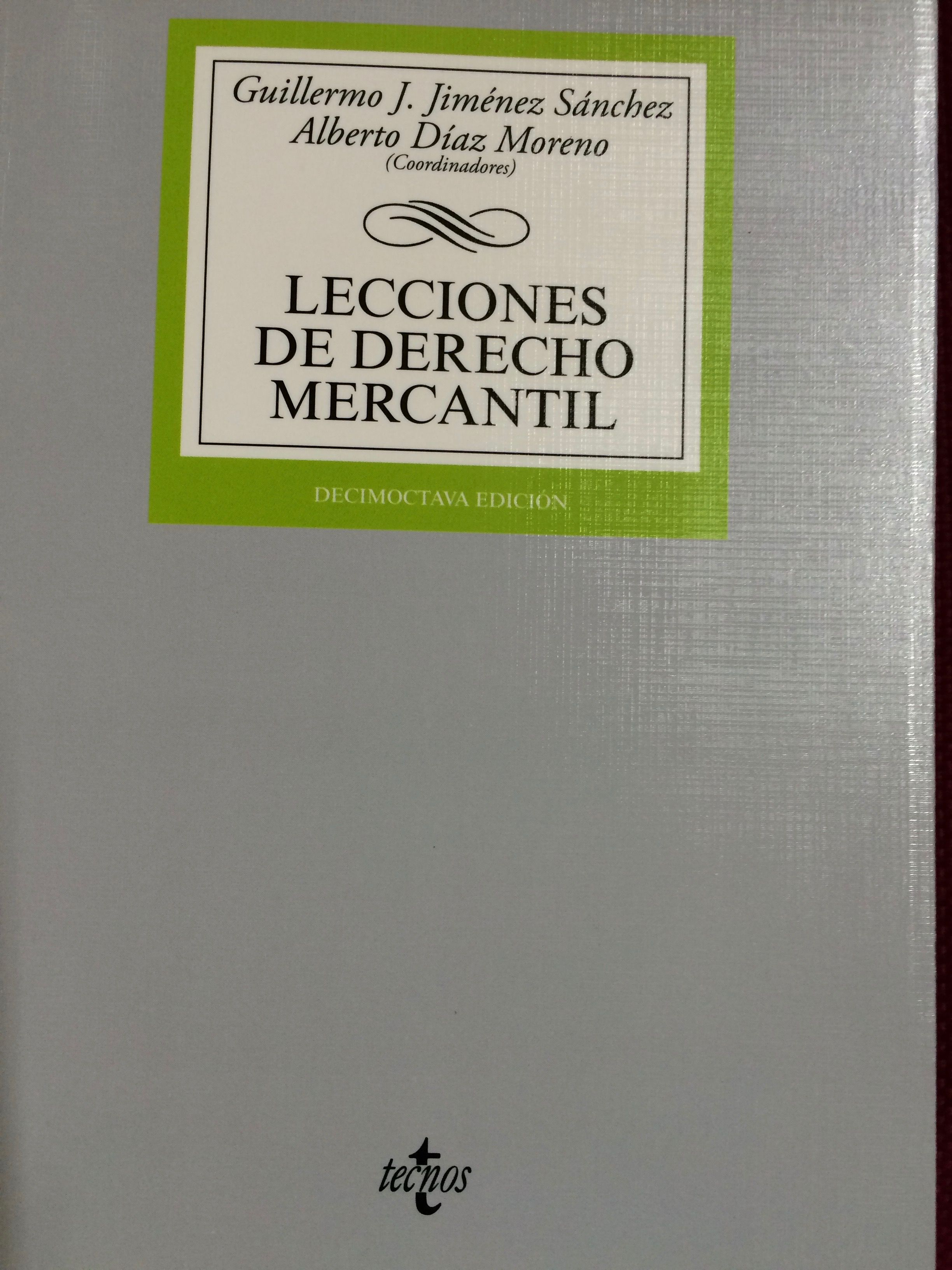 Manuales Universitarios Derecho Lecciones De Derecho Mercantil 2015 Derecho Mercantil Mercantil Cursillo