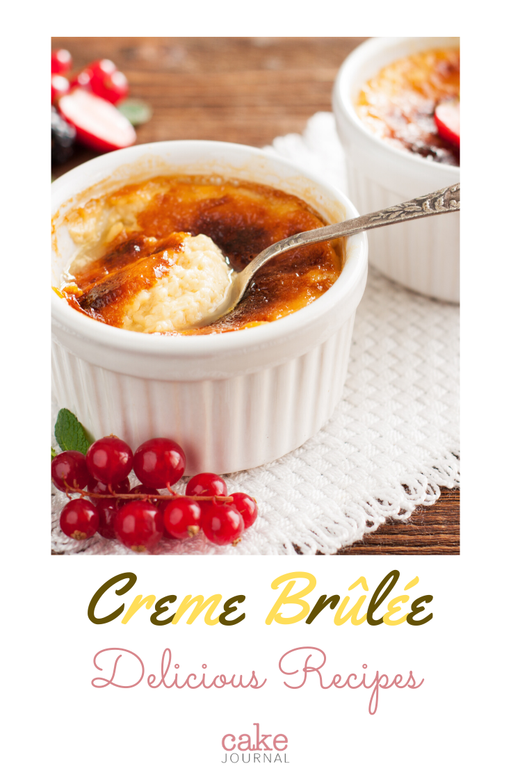 Most Delicious Creme Brulee Recipies #cremebrulée