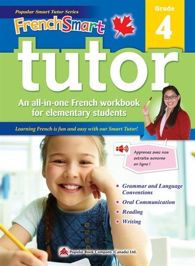Frenchsmart Tutor 4 A Grade 4 French Workbook With Corresponding