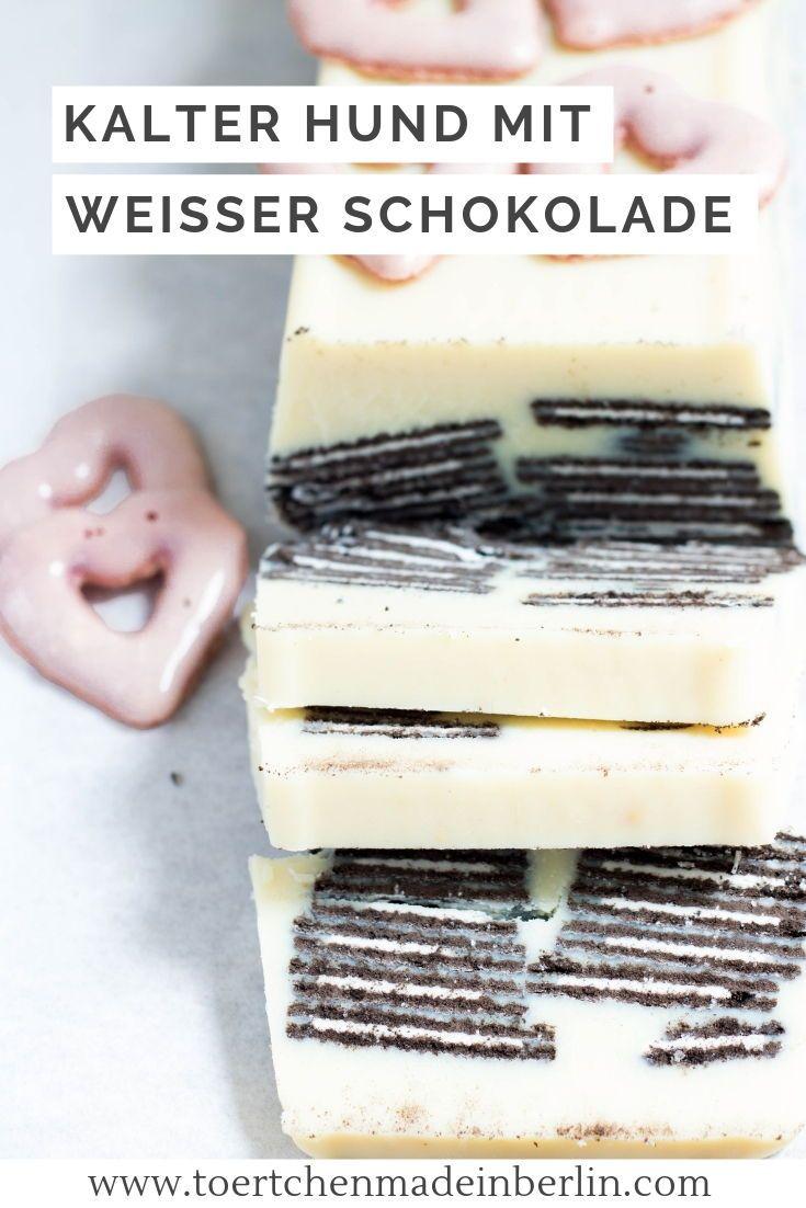 Kalter Hund mit weißer Schokolade und Oreo - Törtchen - Made in Berlin