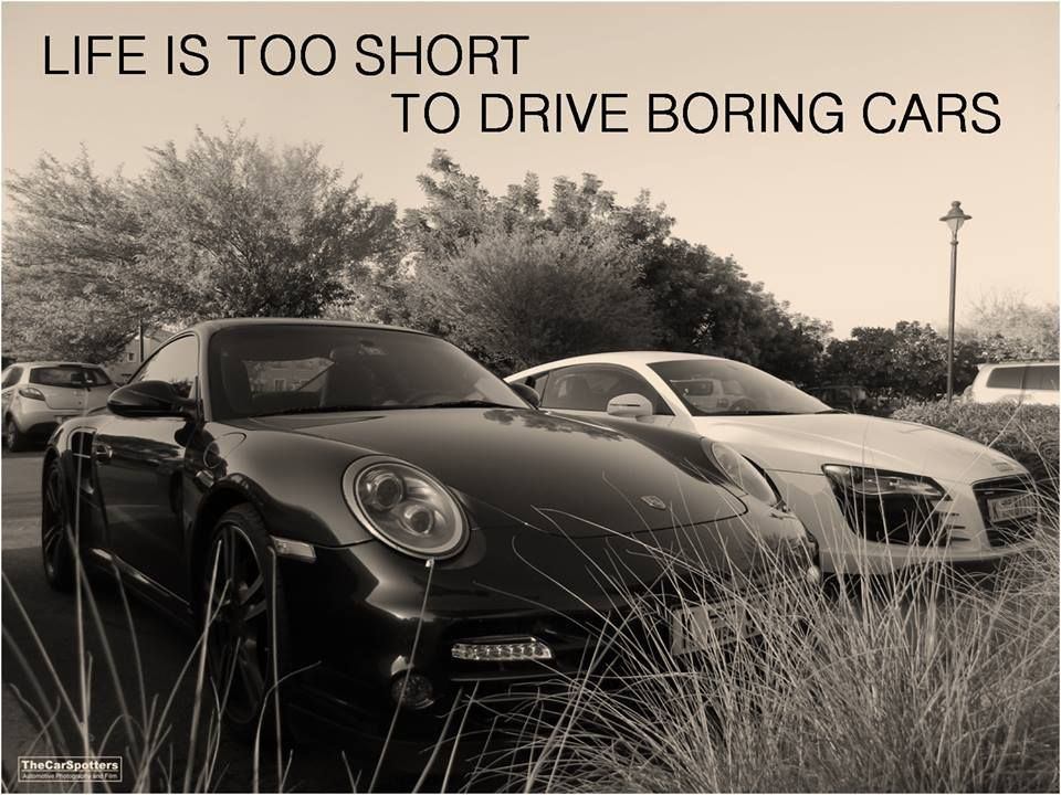 Life is too short to drive boring cars Quotes Pinterest