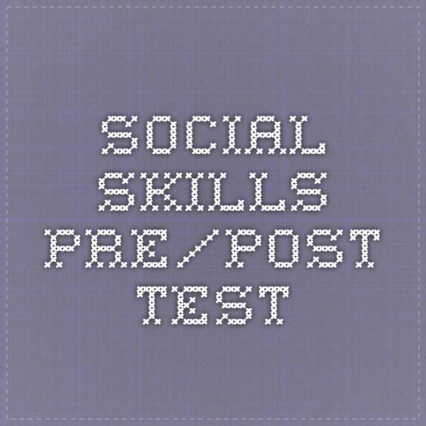 Social Skills Pre Post Test Education Materials Social