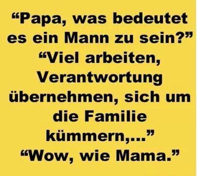 Papa, was bedeutet es ein Mann zu sein?