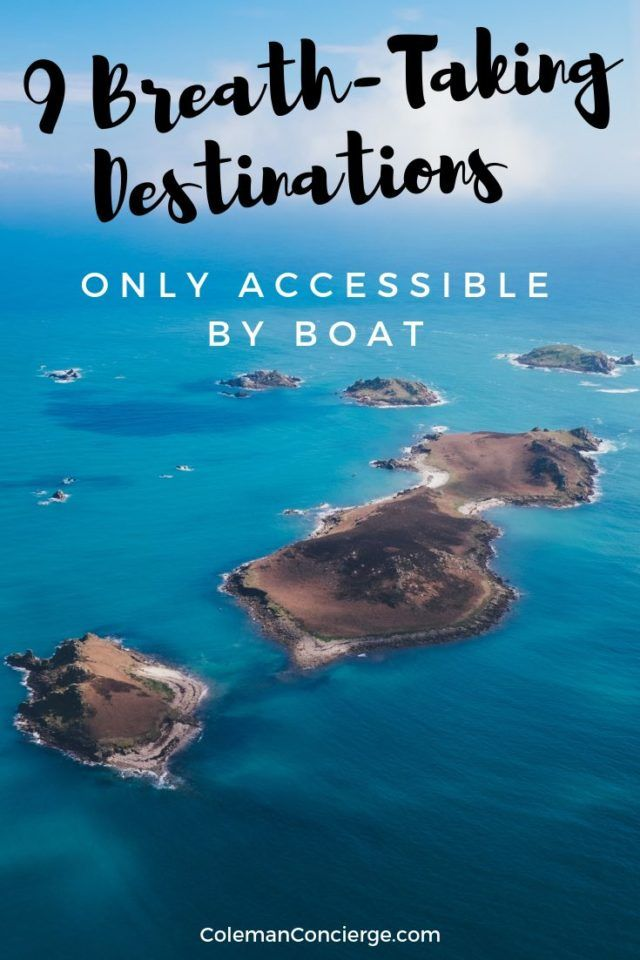 There's never been a better time to travel the world than NOW! Finding your dream destination is just a few taps and a plane trip away. Many remote destinations are well worth the extra effort! Click to explore to explore nine of the most awe-inspiring destinations are only available by boat. #Destinations #TravelTips #AccessablebyBoat #RemoteDestinations #Islands